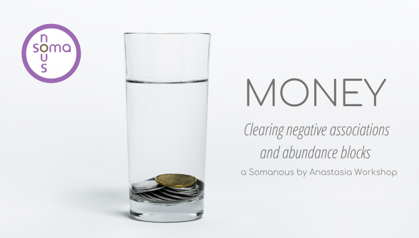 Money. Clearing negative associations and abundance blocks